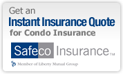 Instant Quote for Condo Insurance from Safeco Insurance